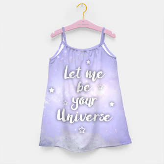 Thumbnail image of Let me be Your Universe Mädchenkleid, Live Heroes