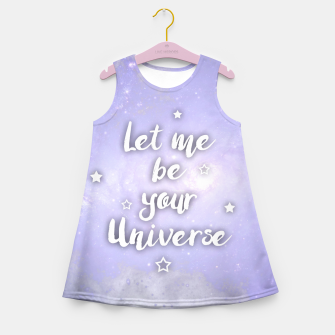 Thumbnail image of Let me be Your Universe Mädchen-Sommerkleid, Live Heroes