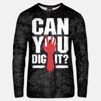 eba43447f0 ... Can You Dig It? Funny Zombie Halloween Unisex sweater imagen en  miniatura
