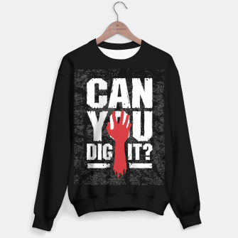 Thumbnail image of Can You Dig It? Funny Zombie Halloween Sweater regular, Live Heroes