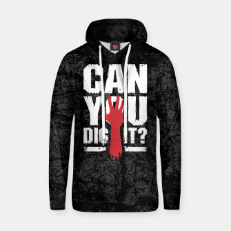 Thumbnail image of Can You Dig It? Funny Zombie Halloween Hoodie, Live Heroes