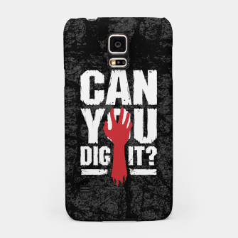 Thumbnail image of Can You Dig It? Funny Zombie Halloween Samsung Case, Live Heroes