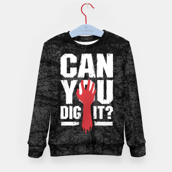 eca6602335 ... Can You Dig It? Funny Zombie Halloween Kid's sweater imagen en miniatura