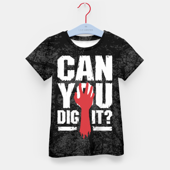 Thumbnail image of Can You Dig It? Funny Zombie Halloween Kid's t-shirt, Live Heroes