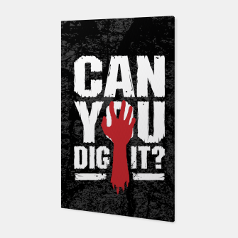 Thumbnail image of Can You Dig It? Funny Zombie Halloween Canvas, Live Heroes