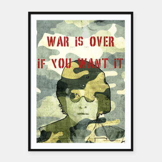 Quote - war is over if you want it Framed poster Bild der Miniatur