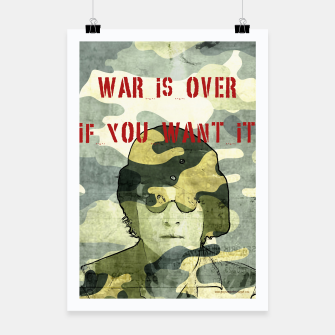 Quote - war is over if you want it Poster Bild der Miniatur