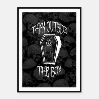 Thumbnail image of Think Outside The Box Goth Coffin Humour Framed poster, Live Heroes