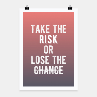 Miniatur Motivational - Take The Risk! Poster, Live Heroes