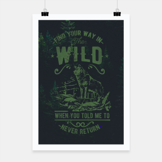 Thumbnail image of Find Your Way in the Wild Plakat, Live Heroes
