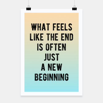 Thumbnail image of Motivational - New Beginning Poster, Live Heroes