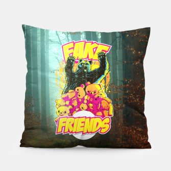 Thumbnail image of Fake Friends Pillow, Live Heroes