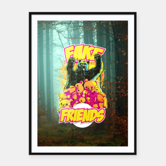 Thumbnail image of Fake Friends Framed poster, Live Heroes