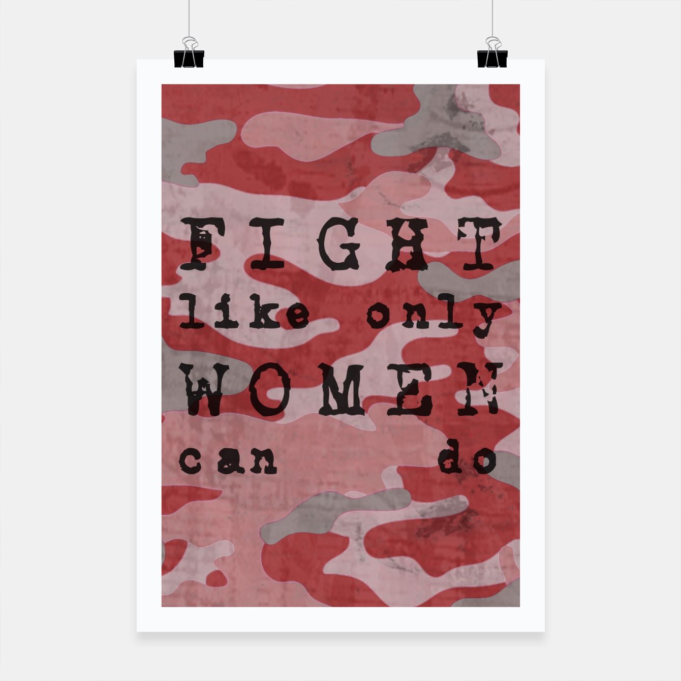 Foto Quote - fight like only women can do Poster - Live Heroes