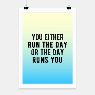 Thumbnail image of Motivational - Run Your Day Poster, Live Heroes