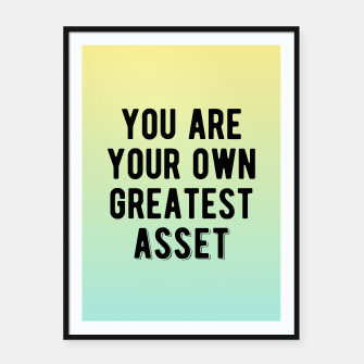 Thumbnail image of Motivational - You Are Your Own Greatest Asset Framed poster, Live Heroes