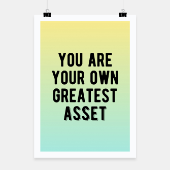 Thumbnail image of Motivational - You Are Your Own Greatest Asset Poster, Live Heroes