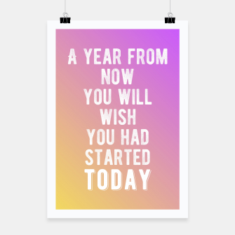 Thumbnail image of Motivational - Start Today! Poster, Live Heroes