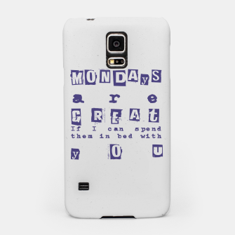 Miniatur Quote - Mondays are great Samsung Case, Live Heroes