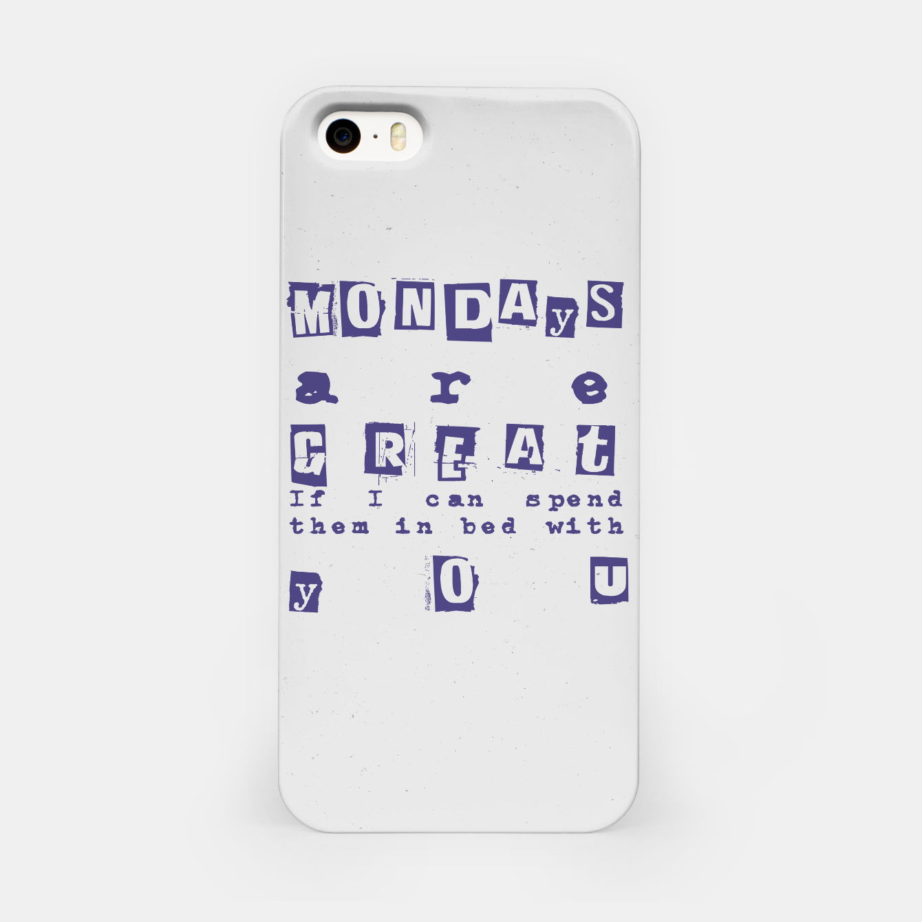 Foto Quote - Mondays are great iPhone Case - Live Heroes