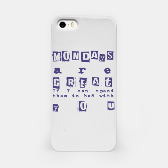 Miniatur Quote - Mondays are great iPhone Case, Live Heroes