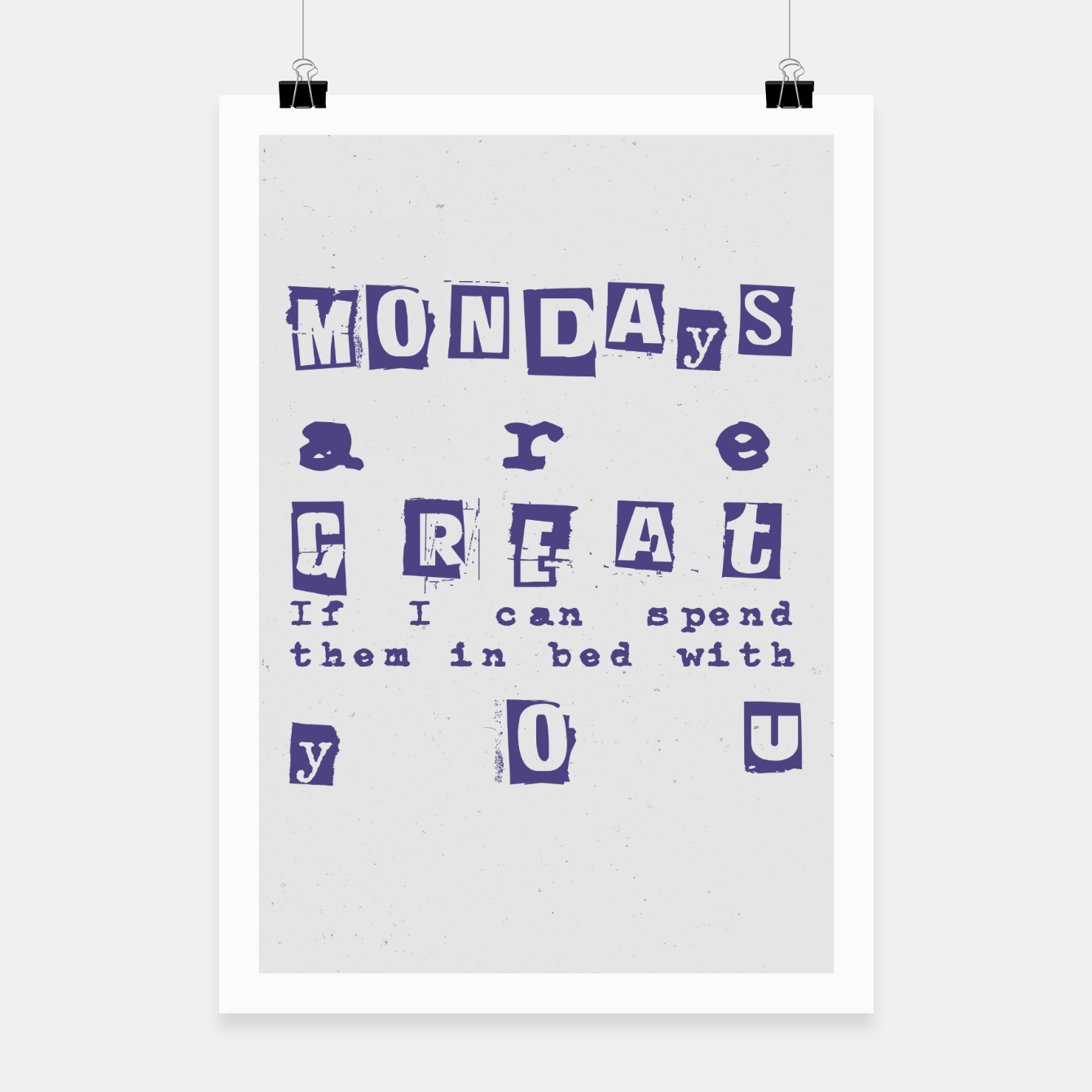 Foto Quote - Mondays are great Poster - Live Heroes