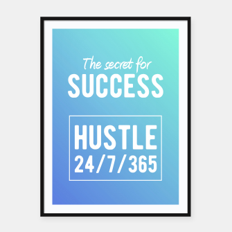 Thumbnail image of Motivational - Secret to Success Framed poster, Live Heroes