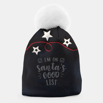 I'm on Santa's good list Czapka miniature