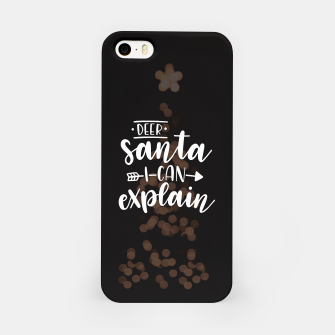 Dear santa I can explain Obudowa iPhone thumbnail image