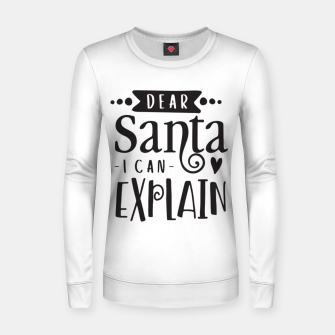 Dear santa I can explain Bluza damska miniature