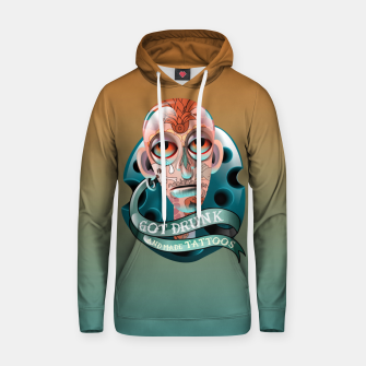 Miniatur Got Drunk and Made Tattoos Hoodie, Live Heroes