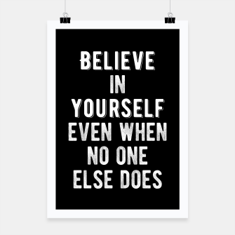 Thumbnail image of Inspirational - Believe In Yourself Poster, Live Heroes
