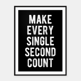 Thumbnail image of Inspirational - Make Every Second Count Framed poster, Live Heroes