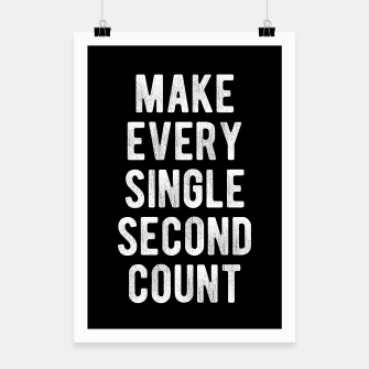 Thumbnail image of Inspirational - Make Every Second Count Poster, Live Heroes