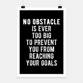 Thumbnail image of Inspirational - No Obstacle Is Too Big Poster, Live Heroes