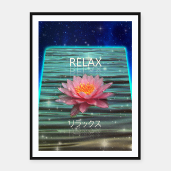 Thumbnail image of Relax... Framed poster, Live Heroes