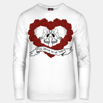 Thumbnail image of Till death do us part Unisex sweater, Live Heroes