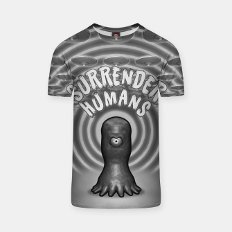 Thumbnail image of Surrender Humans Vintage Alien Invasion Poster (B&W) T-Shirt, Live Heroes