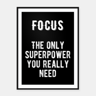 Thumbnail image of Inspirational - FOCUS! Framed poster, Live Heroes