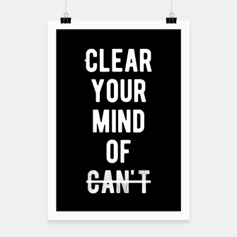 Thumbnail image of Inspirational - Clear Your Mind Of Can't  Poster, Live Heroes
