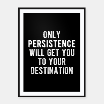 Thumbnail image of Inspirational - Be Persistent Framed poster, Live Heroes