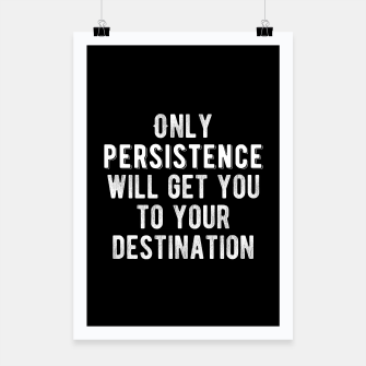 Thumbnail image of Inspirational - Be Persistent Poster, Live Heroes