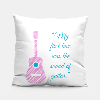 Thumbnail image of Musical quote and guitar Pillow, Live Heroes