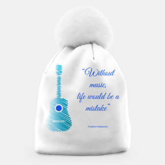 Miniatur Musical guitar quote. Without music, life would be a mistake. Beanie, Live Heroes