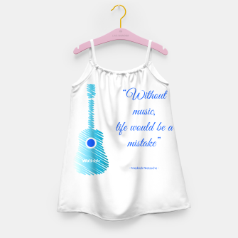 Miniatur Musical guitar quote. Without music, life would be a mistake. Girl's dress, Live Heroes