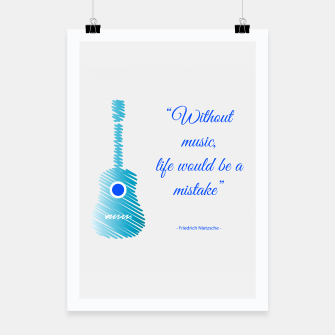 Miniatur Musical guitar quote. Without music, life would be a mistake. Poster, Live Heroes