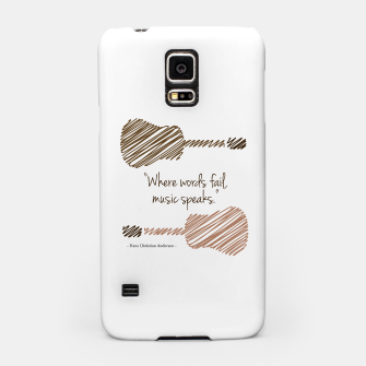 Thumbnail image of Guitars with a famous quote. Where words fail, music speaks by Hans christian Andersen Samsung Case, Live Heroes