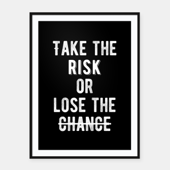 Thumbnail image of Inspirational - Take The Risk Framed poster, Live Heroes