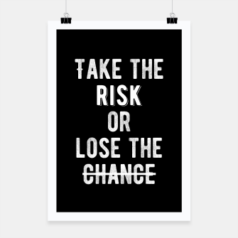 Thumbnail image of Inspirational - Take The Risk Poster, Live Heroes