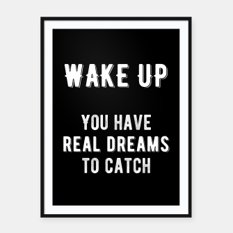 Thumbnail image of Inspirational - Wake Up! Framed poster, Live Heroes